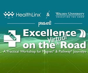 Walden University and HealthLinx Announce  Virtual Workshop for Magnet® and Pathway to Excellence®